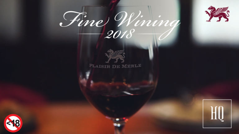 HQ Fine Wining 2018 with Plaisir de Merle